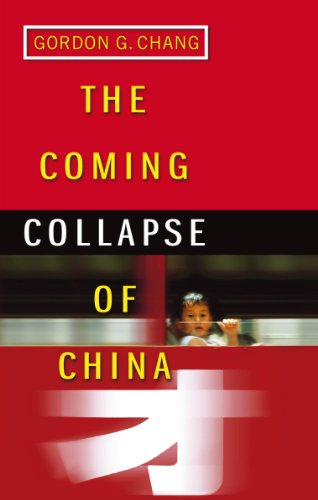 The Coming Collapse Of China (English Edition)