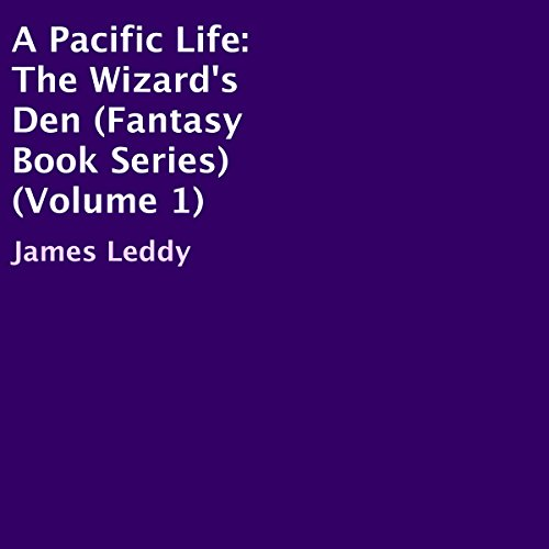 A Pacific Life: The Wizard's Den audiobook cover art