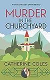 Murder in the Churchyard: A 1920s cozy mystery