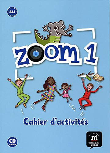 Zoom 1: Cahier d'activités mit Audio-CD
