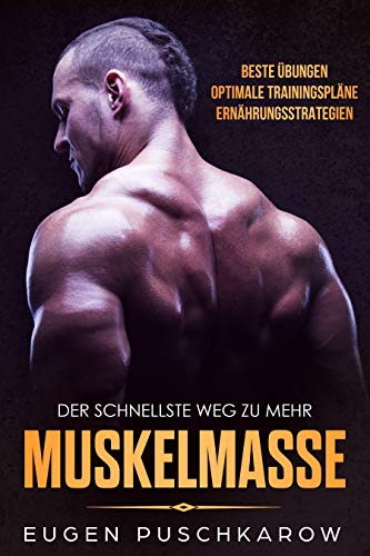 Der schnellste Weg zu mehr Muskelmasse