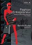 Fashion Entrepreneur 2ed: Starting Your Own Fashion Business (Fashion Design)
