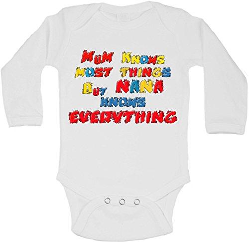 Mum Knows Most Things But Nana Knows Everything - Body à manches longues pour bébé - Unisexe (garçons, filles) - Blanc - Nouveau-né - 2 à 3 ans