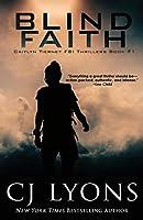 Blind Faith (Caitlyn Tierney FBI Thrillers)