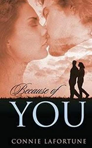 Book: Because of You by Connie Lafortune