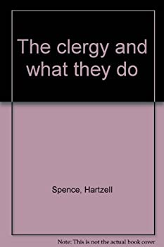 Hardcover The clergy and what they do Book