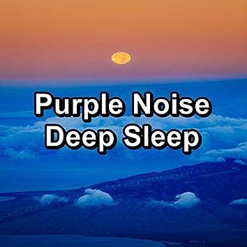 Purple Noise Deep Sleep