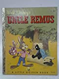 Walt Disney's Uncle Remus Stories From the Walt Disney Motion Picture 'Song of the South' (a Little Golden Book)