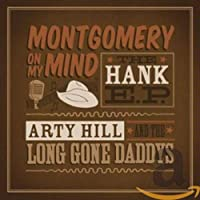 Montgomery On My Mind (The Hank EP)