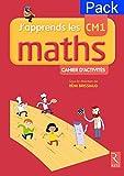J'apprends les maths CM1 - Pack de 6 cahiers d'activités
