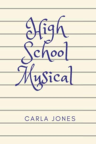 High School Musical: Office High School Musical Journal, Sarcastic Gag Gift For Coworker/Bos,Coworker Notebook (Funny Office Journals)- Lined Blank Notebook Journal,100 Pages, 6x9