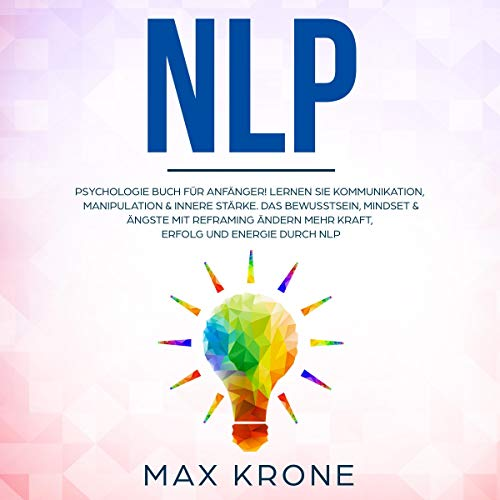 NLP: Psychologie Buch für Anfänger! Titelbild
