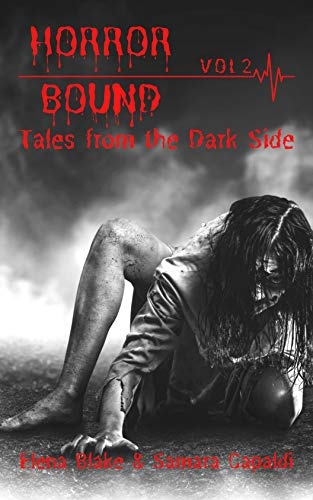 Tales from the Dark Side (Horror Bound Volume Book 2) (English Edition)