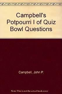Campbell's Potpourri I of Quiz Bowl Questions