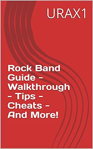 Rock Band Guide - Walkthrough - Tips - Cheats - And More! (English Edition)