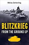 Blitzkrieg: From the Ground Up