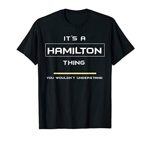 #1 Hamilton Thing Quality T-Shirt