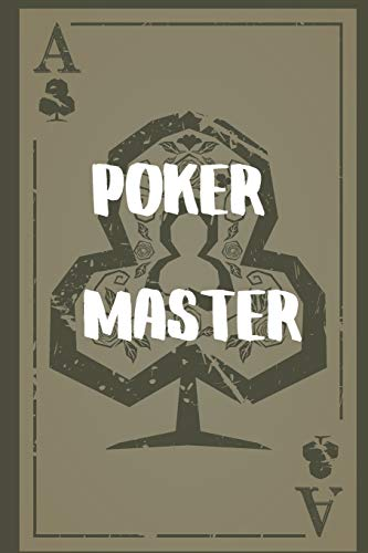 Poker Master: Great gift for the Poker Player in your life. Journal Notebook 120 Lined pages