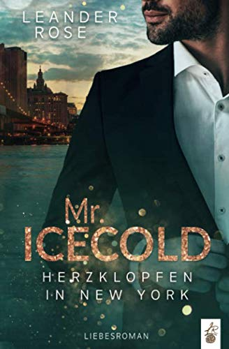 Mr.Icecold - Herzklopfen in New York: Liebesroman