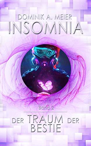 Insomnia: Der Traum der Bestie