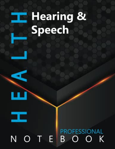 """Compare Textbook Prices for Health, Hearing & Speech Ruled Notebook, Professional Notebook, Writing Journal, Daily Notes, Large 8.5"""" x 11"""" size, 108 pages, Glossy cover  ISBN 9798499962145 by Pro Health  Cre8tive Press"""