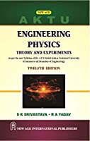 Engineering Physics : Theory and Experiments - As per the new Syllabus of Dr. A P J Abdul Kalam Technical University