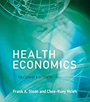 Health Economics, second edition (The MIT Press)