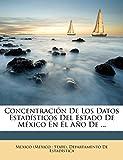 Concentración De Los Datos Estadísticos Del Estado De México En El Año De ...