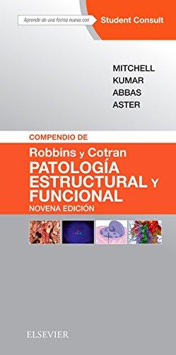 Compendio de Robbins y Cotran. Patología estructural y funcional + StudentConsult (9ª ed.)