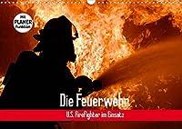 Die Feuerwehr. U.S. Firefighter im Einsatz (Wandkalender 2022 DIN A3 quer): Spannende Bilder von mutigen Einsaetzen der Feuerwehr (Geburtstagskalender, 14 Seiten )
