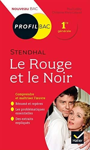 Profil - Stendhal, Le Rouge et le Noir: toutes les clés d'analyse pour le bac (programme de français 1re 2020-2021)