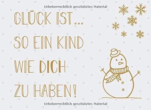 Glück ist… so ein Kind wie dich zu haben: Adventskalender – Gutscheinbuch mit 24 Gutscheinen zum selbst ausfüllen, Geschenk für das Kind zum Advent