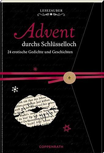 Briefbuch - Advent durchs Schlüsselloch: 24 erotische Gedichte und Geschichten