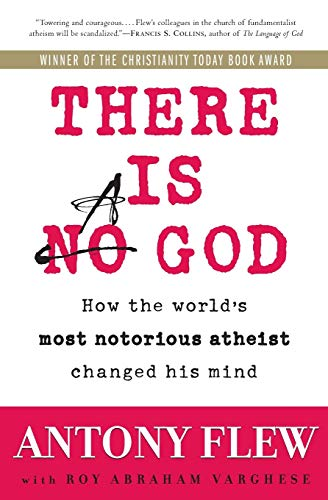 Image of There Is a God: How the World's Most Notorious Atheist Changed His Mind