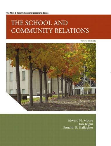 The School and Community Relations, 10th Edition