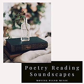 Poetry Reading Soundscapes: Moving Piano Music for Open Heart Reading Time