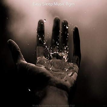Music for Soothing Rain - Superlative Erdu