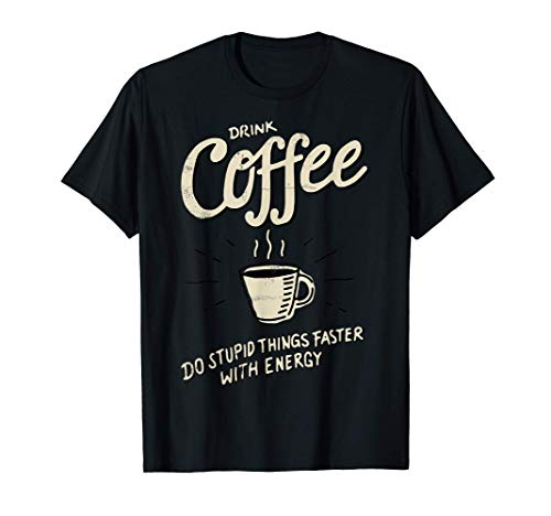 Trink Kaffee - Espresso Käffchen Muckefuck Geschenk T-Shirt