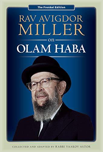 Rav Avigdor Miller on Olam Haba (English Edition)