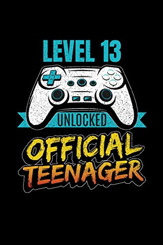 Level 13 Unlocked Official Teenager: Reading Notebook Journal For Video Game Lovers and Gaming Teenagers Fans
