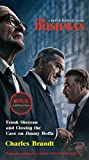 The Irishman (Movie Tie-In): Frank Sheeran and Closing the Case on Jimmy Hoffa - Charles Brandt