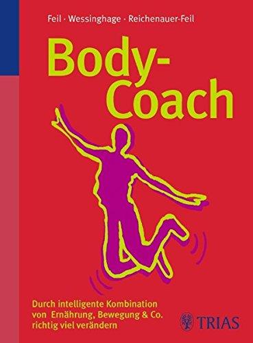 Body-Coach: Durch intelligente Kombination von Ernährung, Bewegung & Co.
