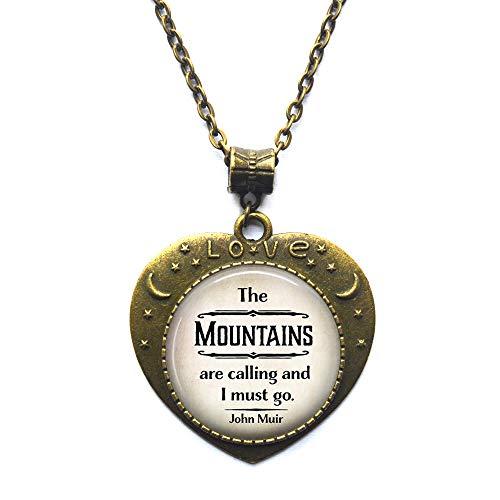 Collar con cita de John Muir de The Mountains are Calling and I Must go, cita para amantes de la naturaleza, joyería de senderismo con cita para acampar, N312