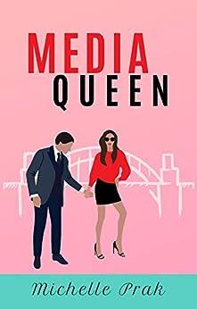 Media Queen (HollyAnna Book 2) by [Michelle Prak]