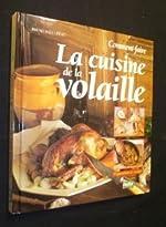 Comment faire la cuisine de la volaille de Bruno Ballureau