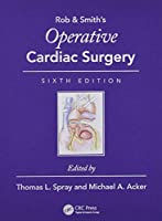 Operative Cardiac Surgery (Rob & Smith's Operative Surgery Series)