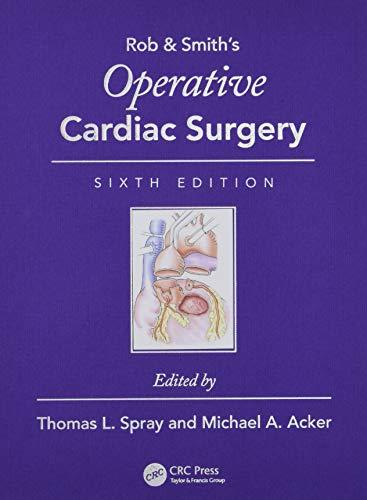 Operative Cardiac Surgery (Rob & Smith's Operative Surgery)