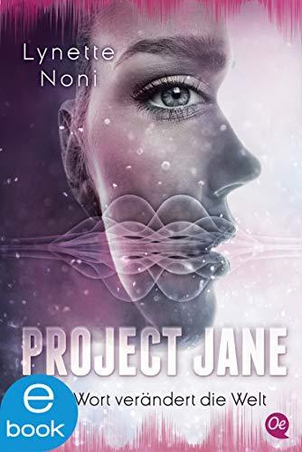 Project Jane 1: Ein Wort verändert die Welt