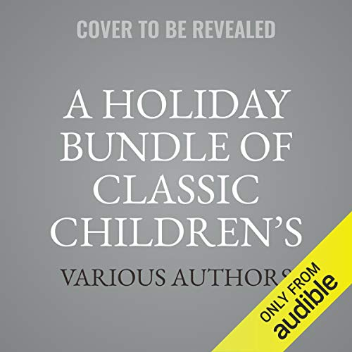A Holiday Bundle of Classic Children's Stories cover art