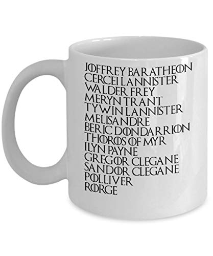Mug (White) 11oz Gifts Arya Stark Kill List Game of Thrones Arya Stark is The Perfect Game of Thrones Merchandise Arya Stark Kill List Game of Thrones